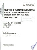 Development of a Motor Vehicle Materials Historical  High volume Industrial Processing Rates Cost Data Bank  Intermediate Type Car