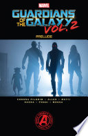 Marvel S Guardians Of The Galaxy Vol 2 Prelude