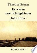 Es waren zwei K  nigskinder   John Riew