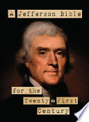 A Jefferson Bible for the Twenty First Century