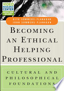 Becoming An Ethical Helping Professional