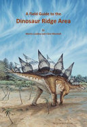 A Field Guide to the Dinosaur Ridge Area