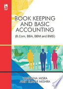 Book Keeping and Basic Account  For B Com  BBA  BBM and BMS