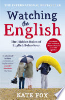 Watching the English  The International Bestseller Revised and Updated