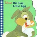 Disney s Big Egg  Little Egg