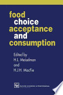 Food Choice, Acceptance and Consumption The Socio Cultural Context Of Eating And Food Choice
