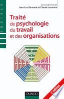 Traite de psychologie du travail et des organisations   2  me   dition