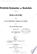 Friedrichs-Gymnasium und Realschule. (Berlin) Jahresbericht (etc.)