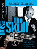 . The Skull .
