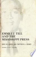 Emmett Till and the Mississippi Press