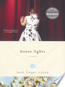 House Lights  A Novel