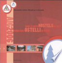 Guida agli ostelli in Italia Guide to youth hostels in Italy 2006  Con DVD