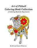 Art of Pitbull Coloring Book Collection