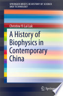 A History of Biophysics in Contemporary China