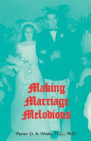 Making Marriage Melodious