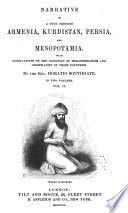 Narrative Of A Tour Through Armenia Kurdistan Persia And Mesopotamia