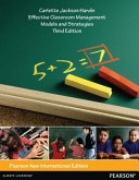 Effective Classroom Management: Pearson New International Edition