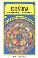 The ECK-Vidya, Ancient Science of Prophecy