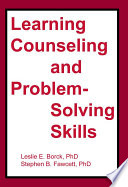 Learning Counseling And Problem Solving Skills