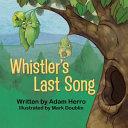Whistler s Last Song