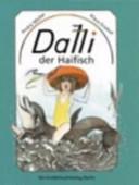 Dalli, der Haifisch