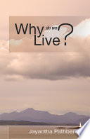 Why Do We Live? Adherents And Devotees Most Religions