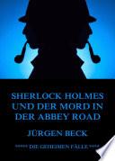 Sherlock Holmes und der Mord in der Abbey Road