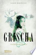 Grischa 1  Goldene Flammen