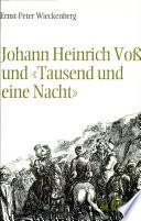 """Johann Heinrich Voss und """"Tausend und eine Nacht"""""""
