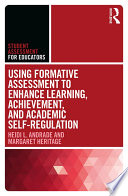 Using Formative Assessment to Enhance Learning  Achievement  and Academic Self Regulation