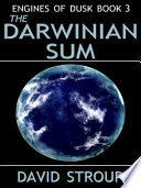 Engines of Dusk Book 3 the Darwinian Sum
