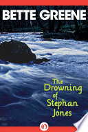 The Drowning Of Stephan Jones : the harrowing story of one small...