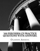 500 Phr   Shrm Cp Practice Questions with Answers