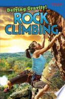 Defying Gravity Rock Climbing