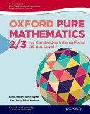 Oxford Pure Mathematics for Cambridge International AS & A Level