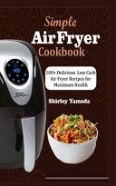 Simple Air Fryer Cookbook
