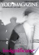 YOD Magazine  Insignificanza