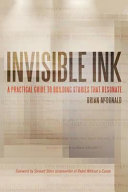 Invisible Ink : elements of the best storytelling by...