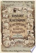 History of the Kinetograph  Kinetoscope  and Kineto phonograph