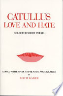 Catullus, Love and Hate