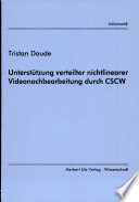 Unterstützung verteilter nichtlinearer Videonachbearbeitung durch CSCW