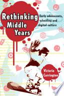 Rethinking Middle Years