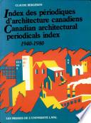 Canadian architectural periodicals index, 1940-1980