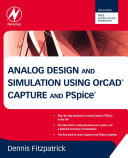 Analog Design and Simulation using OrCAD Capture and PSpice