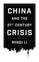 China and the Twenty first Century Crisis