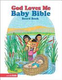 God Loves Me Baby Bible
