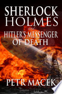 Sherlock Holmes and Hitler s Messenger of Death
