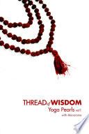 Thread of Wisdom Yoga Pearls