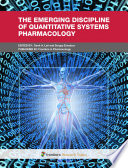 The Emerging Discipline of Quantitative Systems Pharmacology