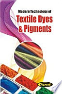 Modern Technology of Textile Dyes & Pigments (2nd Revised Edition)
